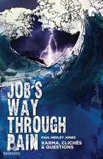 Job's Way Through Pain