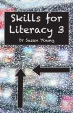 SKILLS FOR LITERACY 3