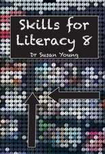 SKILLS FOR LITERACY 8