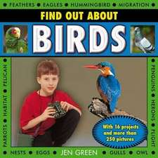 Find Out about Birds:  With 16 Projects and More Than 250 Pictures