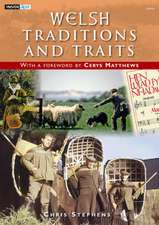 Stephens, C: Welsh Traditions and Traits