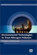 Environmental Technologies to Treat Nitrogen Pollution
