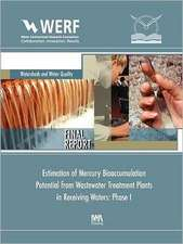 Estimation of Mercury Bioaccumulation Potential from Wastewater Treatment Plants in Receiving Waters