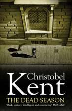 Kent, C: The Dead Season