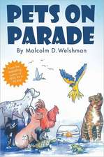 Pets on Parade:  The Authorised Biography