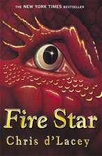 The Last Dragon Chronicles: Fire Star