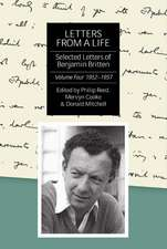 Letters from a Life: The Selected Letters of Ben – Volume Four: 1952–1957