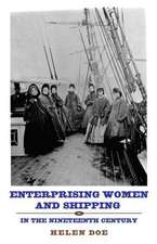 Enterprising Women and Shipping in the Nineteenth Century