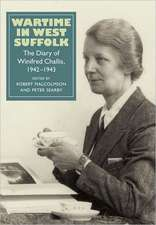 Wartime in West Suffolk – The Diary of Winifred Challis, 1942–1943