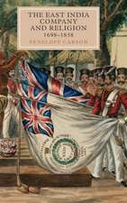 The East India Company and Religion, 1698–1858