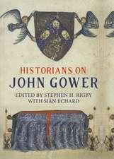 Historians on John Gower