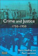Crime and Justice 1750-1950