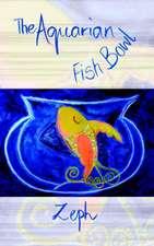 The Aquarian Fish Bowl