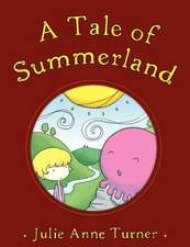 A Tale of Summerland