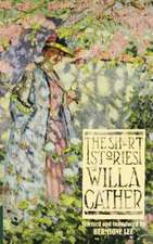 The Short Stories Of Willa Cather