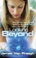 Looking Beyond