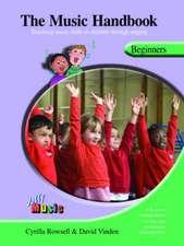 The Music Handbook:  Teaching Music Skills to Children Through Singing [With 4 CDs]