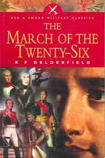March of the Twenty-Six:  The History of Mounted Warfare
