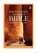 Encounter Through the Bible - Matthew - Mark:  The Sky Will Fall