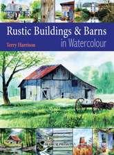 Painting Rustic Buildings & Barns in Watercolour