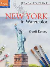 New York in Watercolor:  Over 100 Essential Tips to Improve Your Painting