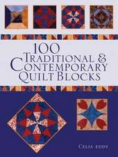 100 Traditional and Contemporary Quilt Blocks
