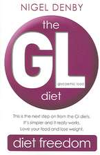The Gl Diet:  (Glycaemic Load)