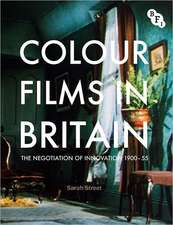 Colour Films in Britain: The Negotiation of Innovation 1900-1955