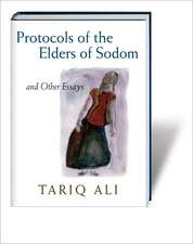 Protocols of the Elders of Sodom:  And Other Essays