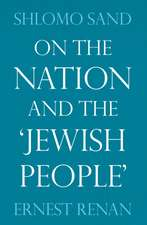 On the Nation and the 'Jewish People':  Surrender at Home, War Abroad