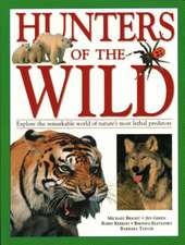 Hunters of the Wild