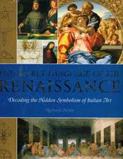 The Secret Language of the Renaissance
