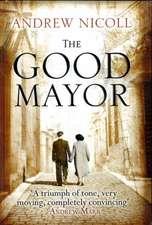 Nicoll, A: The Good Mayor
