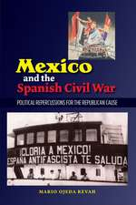 Mexico and the Spanish Civil War:  Political Repercussions for the Republican Cause
