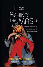 Life Behind the Mask: Theater Practice as an Instrument of Self-Knowledge