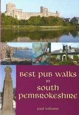 Williams, P: Best Pub Walks in South Pembrokeshire