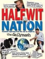 Halfwit Nation
