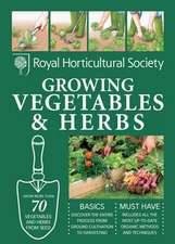 Rhs Handbook: Growing Vegetables and Herbs