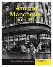 Around Manchester in the 1950's