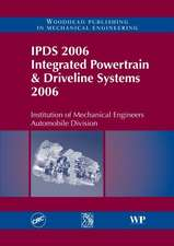 IPDS 2006 Integrated Powertrain and Driveline Systems 2006