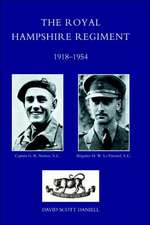 Royal Hampshire Regiment. 1918-1954:  The Diary of a War Commissary in the Peninsular Campaigns