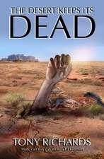 The Desert Keeps Its Dead