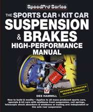 The Sports Car & Kit Car Suspension & Brakes High-Performance Manual:  All Models (Except RS) 1969 to 1987