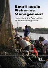 Small-Scale Fisheries Management:  Frameworks and Approaches for the Developing World