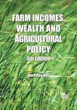 Farm Incomes, Wealth and Agricultural Policy
