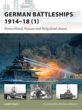 German Battleships 1914–18 (1): Deutschland, Nassau and Helgoland classes