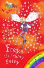 Meadows, D: Freya the Friday Fairy