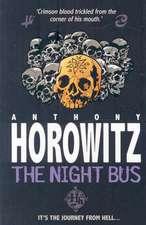 Horowitz, A: The Night Bus