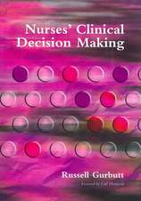 Nurses' Clinical Decision Making:  V. 1, Symptom