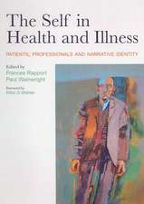The Self in Health and Illness:  Patients, Professionals and Narrative Identity